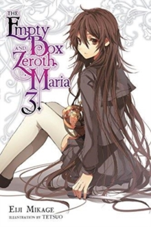 The Empty Box and Zeroth Maria, Vol. 3 (light novel), Paperback / softback Book