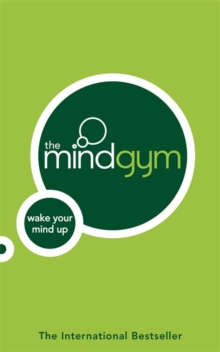 The Mind Gym: Wake Up Your Mind, Paperback / softback Book