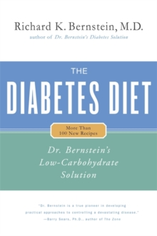 Diabetes Diet : Dr Bernstein's Low Carbohydrate Solution, Hardback Book
