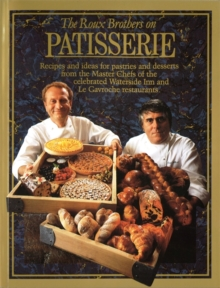 The Roux Brothers on Patisserie, Paperback Book