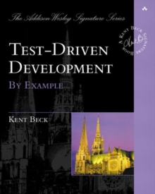 Test Driven Development : By Example, Paperback / softback Book