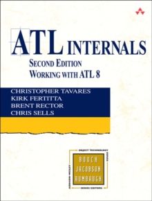ATL Internals : Working with ATL 8, Paperback Book