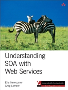Understanding SOA with Web Services, Paperback / softback Book