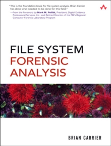 File System Forensic Analysis, Paperback / softback Book
