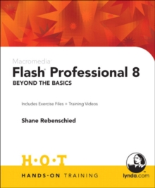 Macromedia Flash Professional 8 : Beyond the Basics Hands-On Training, Mixed media product Book