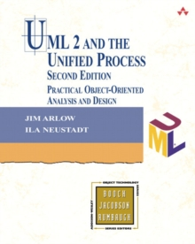 UML 2 and the Unified Process : Practical Object-Oriented Analysis and Design, Paperback / softback Book