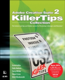 Adobe Creative Suite 2 Killer Tips Collection, Paperback Book