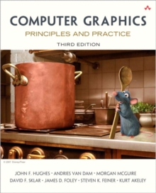 Computer Graphics : Principles and Practice, Hardback Book