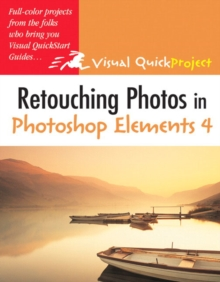 Retouching Photos in Photoshop Elements 4, Paperback Book