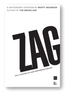 ZAG : The #1 Strategy of High-Performance Brands, Paperback Book
