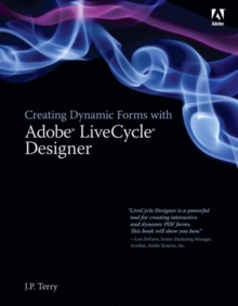 Creating Dynamic Forms with Adobe LiveCycle Designer, Paperback / softback Book