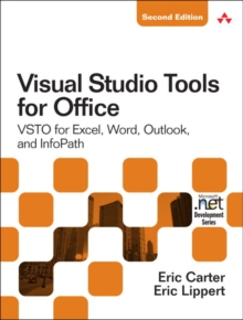 Visual Studio Tools for Office 2007 : VSTO for Excel, Word, and Outlook, Paperback / softback Book