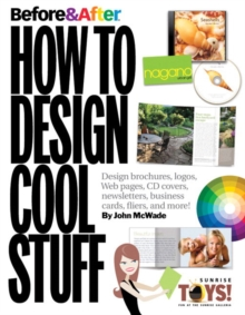Before & After : How to Design Cool Stuff, Paperback / softback Book