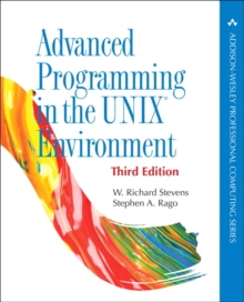 Advanced Programming in the UNIX Environment, Paperback / softback Book