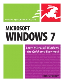 Microsoft Windows 7 : Visual QuickStart Guide, Paperback Book