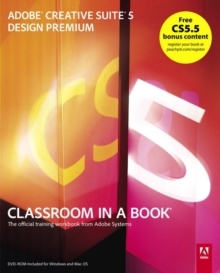 Adobe Creative Suite 5 Design Premium Classroom in a Book, Mixed media product Book