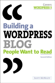 Building a WordPress Blog People Want to Read, Paperback / softback Book