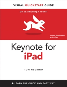 Keynote for iPad : Visual QuickStart Guide, Paperback Book
