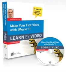 Make Your First Video with IMovie 11 : Learn by Video, Mixed media product Book