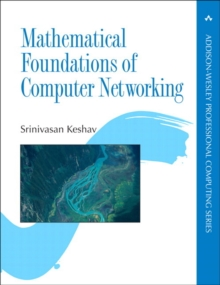 Mathematical Foundations of Computer Networking, Paperback / softback Book