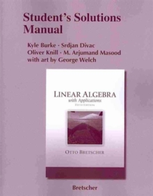 Student Solutions Manual for Linear Algebra with Applications, Paperback / softback Book