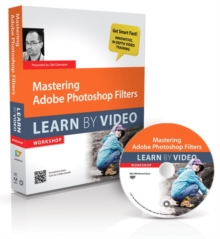 Mastering Adobe Photoshop Filters : Learn by Video, Mixed media product Book