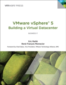 VMware vSphere 5 (R) Building a Virtual Datacenter, Paperback / softback Book