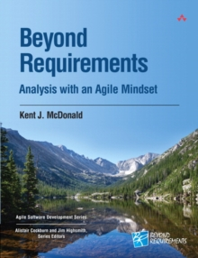 Beyond Requirements : Analysis with an Agile Mindset, Paperback / softback Book