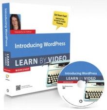 Introducing WordPress : Learn by Video, Mixed media product Book