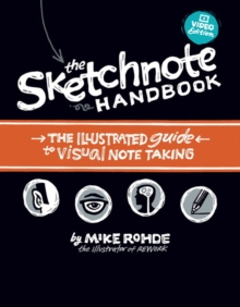 The Sketchnote Handbook Video Edition : the illustrated guide to visual note taking, Mixed media product Book