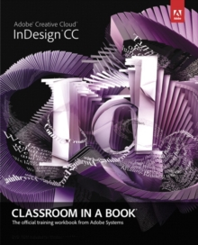 Adobe InDesign CC Classroom in a Book, Mixed media product Book