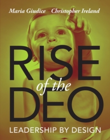 Rise of the DEO : Leadership by Design, Paperback / softback Book