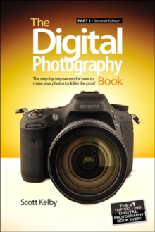 The Digital Photography Book : Part 1, Paperback Book