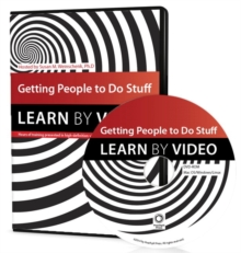 Getting People to Do Stuff : Learn by Video, DVD-ROM Book