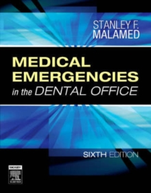 Medical Emergencies in the Dental Office, Paperback / softback Book