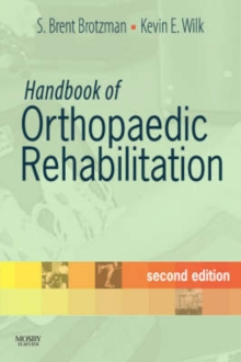 Handbook of Orthopaedic Rehabilitation, Paperback Book