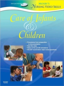 Mosby's Nursing VideoSkills: Care of Infants and Children, Digital Book