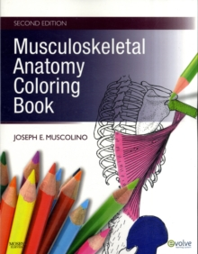 Musculoskeletal Anatomy Coloring Book, Paperback Book