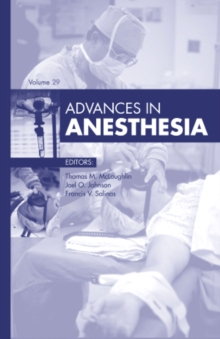 Advances in Anesthesia, 2011, Hardback Book