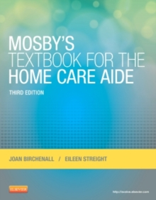 Mosby's Textbook for the Home Care Aide, Paperback / softback Book