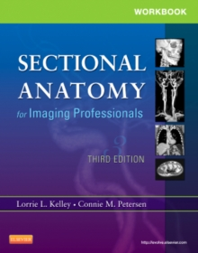 Workbook for Sectional Anatomy for Imaging Professionals, Paperback Book