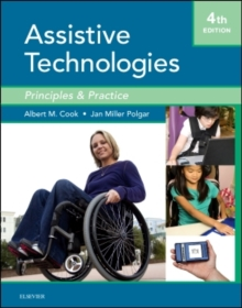 Assistive Technologies : Principles and Practice, Hardback Book