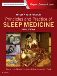 Principles and Practice of Sleep Medicine, Hardback Book