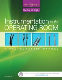 Instrumentation for the Operating Room : A Photographic Manual, Spiral bound Book