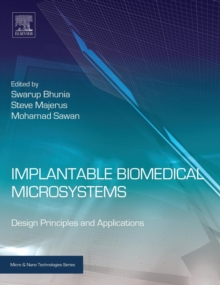 Implantable Biomedical Microsystems : Design Principles and Applications, Hardback Book