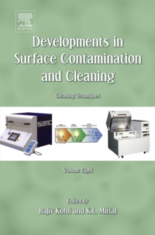 Developments in Surface Contamination and Cleaning, Volume 8 : Cleaning Techniques, Hardback Book