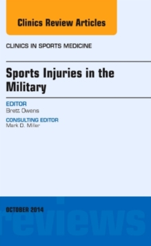 Sports Injuries in the Military, An Issue of Clinics in Sports Medicine, Book Book