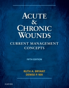 Acute and Chronic Wounds : Current Management Concepts, Hardback Book