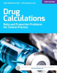 Drug Calculations : Ratio and Proportion Problems for Clinical Practice, Paperback / softback Book