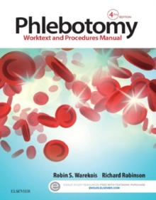 Phlebotomy - E-Book : Worktext and Procedures Manual, EPUB eBook